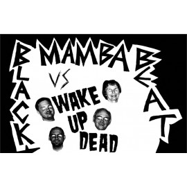 SPLIT K7 BLACK MAMBA BEAT / WAKE UP DEAD