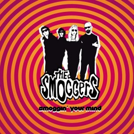"""SMOGGERS (the) : 10"""" Smoggin' You Mind Mini-LP"""