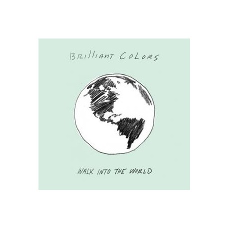 BRILLIANT COLORS : Walk Into The World