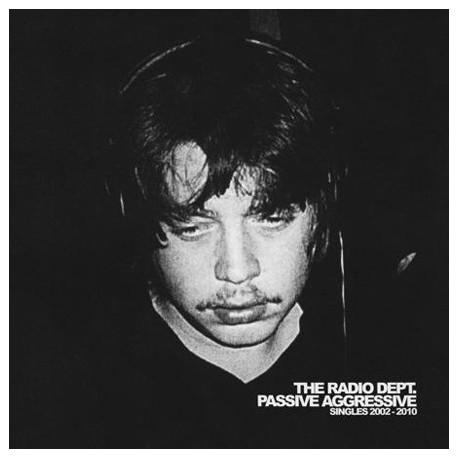 RADIO DPET. (the) : Passive Agressive Singles 2002-2010