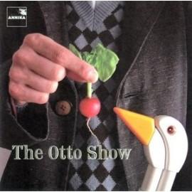 OTTO SHOW (the) : The Otto Show