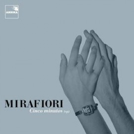 MIRAFIORI : Cinco Minutos EP