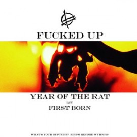 """FUCKED UP : 12"""" YEAR OF THE RAT"""