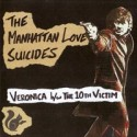 MANHATTAN LOVE SUICIDES (the) : Veronica