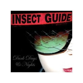 INSECT GUIDE (the) : CD+DVD Dark Days & Nights