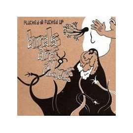 BIRDS ARE ALIVE : CD Plucked And Fucked Up