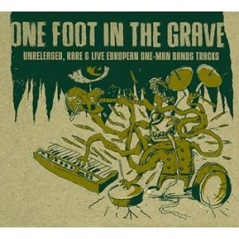 VARIOUS : ONE FOOT IN THE GRAVE