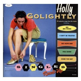 HOLLY GOLIGHTLY : 2xLP Single's Round Up