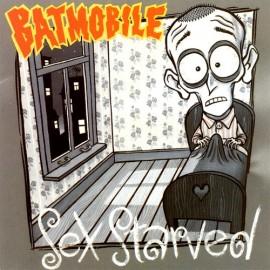 BATMOBILE : Sex Starved