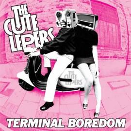 CUTE LEPERS : Terminal Boredom