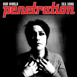 PENETRATION : Our World