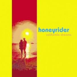 HONEYRIDER : California Dreams