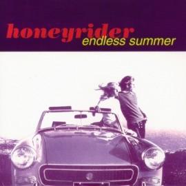 HONEYRIDER : Endless Summer