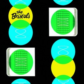 BRISTOLS (the) : I Got A Thing About You