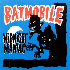 BATMOBILE : Midnight Maniac