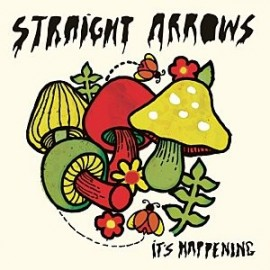 STRAIGHT ARROWS : LP It's Happening