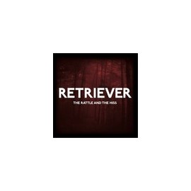 "RETRIEVER : 12"" The Rattle & The Hiss"