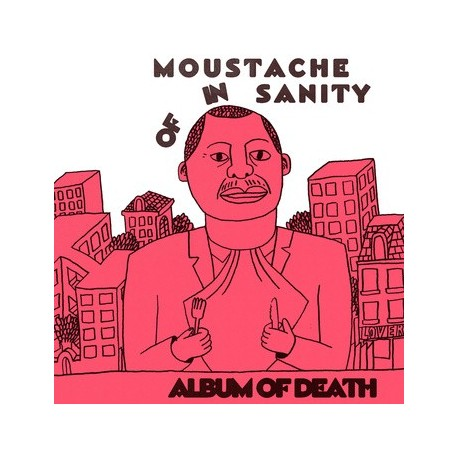 MOUSTACHE OF INSANITY : LP Album Of death