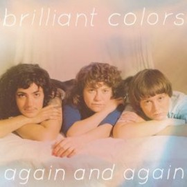 BRILLIANT COLORS : LP Again And Again