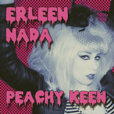 ERLEEN NADA : Peachy Keen