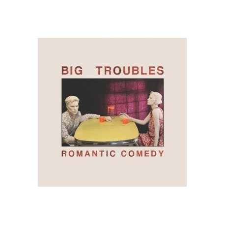 BIG TROUBLES : CD Romantic Comedy