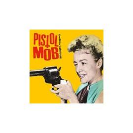 PISTOL MOB : CD Close Enough