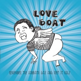 LOVE BOAT : Remember The Sabbath Day And Keep It Holy EP