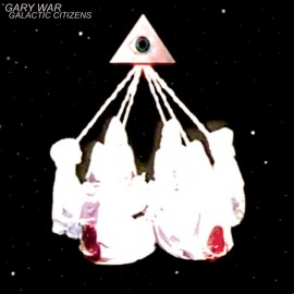 "GARY WAR : 12""EP Galactic Citizens"
