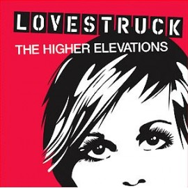 HIGHER ELEVATIONS (the) : Lovestruck EP