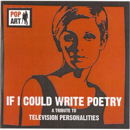 TRIBUTE TO THE TELEVISION PERSONALITIES VOL1 : ... If I Could Write Poetry