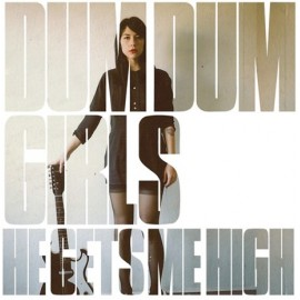 "DUM DUM GIRLS : 12""EP He Gets Me High"