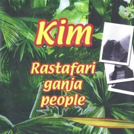 KIM : Rastafari Ganja People