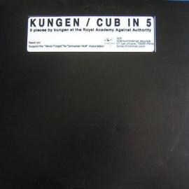 "KUNGEN : 10""EP Cub In 5"
