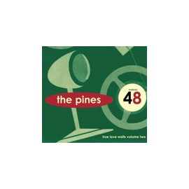 PINES (the) : CDEP True Love Waits vol2