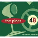 PINES (the) : CDEP True Love Waits vol2