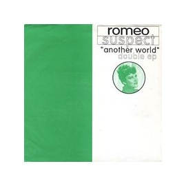 "ROMEO SUSPECT : 2x7"" Another World"