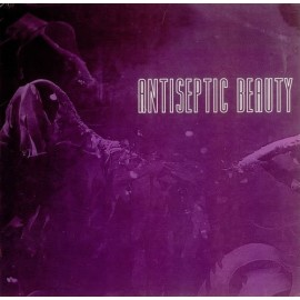 "ANTISEPTIC BEAUTY : 12""EP Rising"