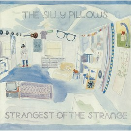 SILLY PILLOWS (the) : LP Strangest Of The Strange