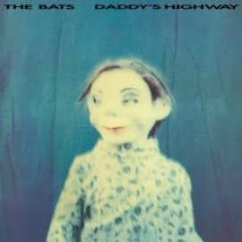 BATS (the) : LP Daddy's Highway