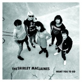 SHIRLEY MACLAINES (the) : Want You To Go