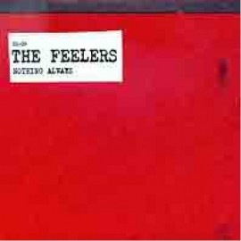 FEELERS (the) : Nothing Always