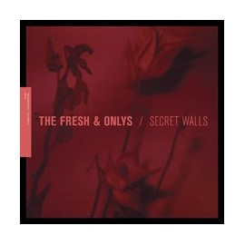 "FRESH & ONLYS (the) : 12""EP Secret Walls"