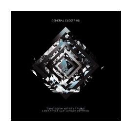 """GENERAL ELEKTRIKS : 10""""EP Tomorrow We're Leaving"""