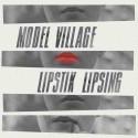 SPLIT CDREP MODEL VILLAGE / LIPSTICK LIPSING