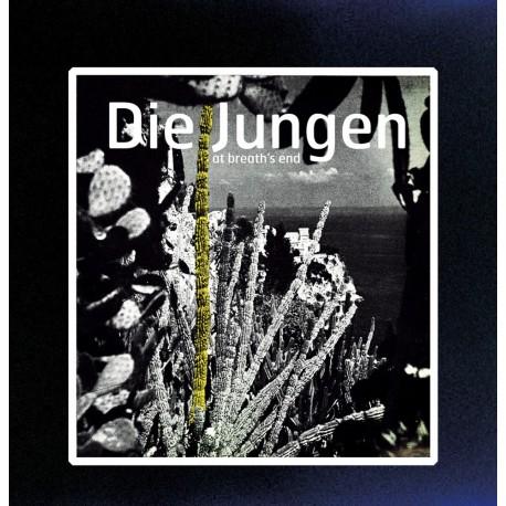 DIE JUNGEN : LP At Breath's End