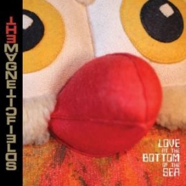 MAGNETIC FIELDS (the) : LP Love At The Bottom Of The Sea