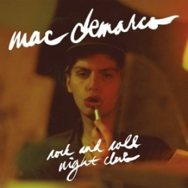 MAC DEMARCO : LP Rock'n Roll Night Club EP