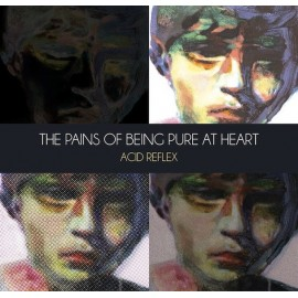 "PAINS OF BEING PURE AT HEART (the) : 12""EP Acid Reflex"