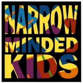 LOS VALENDAS: Narrow Minded Kids