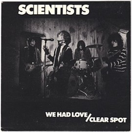 SCIENTISTS : We Had Love